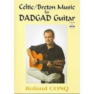 Roland Conq - Celtic / Breton Music For Dadgad Guitar - Partition - di-arezzo.fr