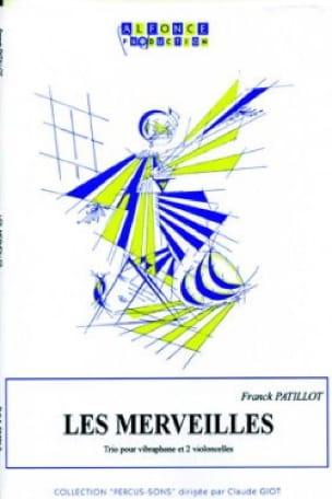Les Merveilles Franck Patillot Partition Vibraphone - laflutedepan