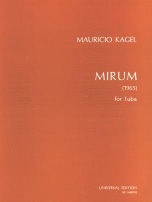 Mirum Mauricio Kagel Partition Tuba - laflutedepan