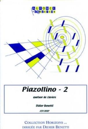 Didier Benetti - Piazollino - 2 - Sheet Music - di-arezzo.co.uk
