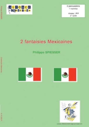Philippe Spiesser - 2 Fantaisies Mexicaines - Partition - di-arezzo.fr
