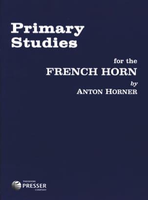 Anton Horner - Primary Studies - Partition - di-arezzo.fr