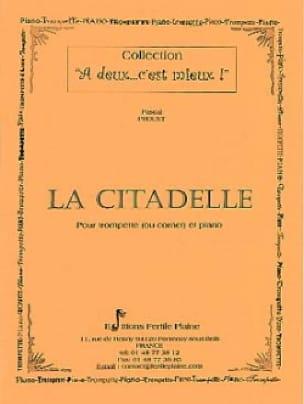 Pascal Proust - La citadelle de marbre - Partition - di-arezzo.fr