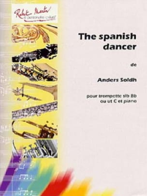The Spanish Dancer Anders Soldh Partition Trompette - laflutedepan