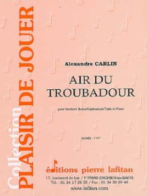 Alexandre Carlin - Air du troubadour - Partition - di-arezzo.fr