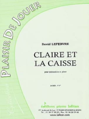 Claire Et la Caisse - David Lefebvre - Partition - laflutedepan.com