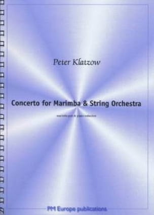 Peter Klatzow - Concerto For Marimba & String Orchestra - Partition - di-arezzo.fr