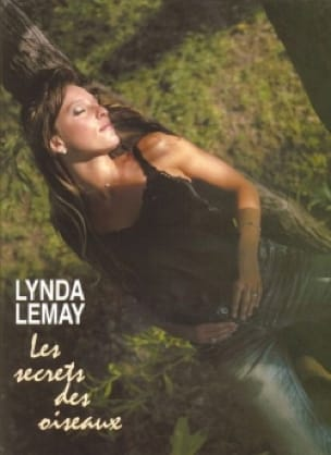 Lynda Lemay - The Secrets Of Birds - Sheet Music - di-arezzo.com