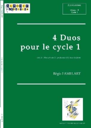Quatre Duos Pour le Cycle 1 Régis Famelart Partition laflutedepan