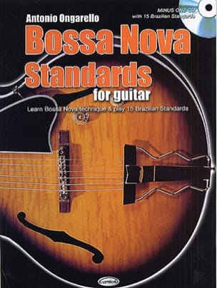 Antonio Ongarello - Bossa Nova Standards For Guitar - Sheet Music - di-arezzo.co.uk