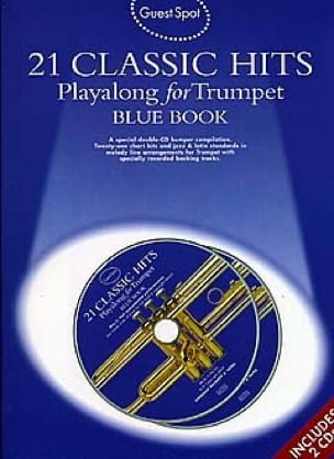 - Guest Spot - Blue Book 21 Classic Hits Playalong For Trumpet - Partition - di-arezzo.fr