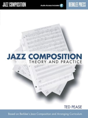 Ted Pease - Jazz Composition Theory And Practice - Sheet Music - di-arezzo.co.uk