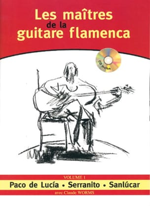Flamenco - Les Maîtres de la Guitare Flamenca - Volume 1 - Partition - di-arezzo.fr