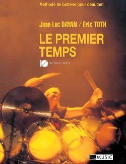 Jean-Luc Dayan & Eric Toth - Le premier temps - Partition - di-arezzo.fr