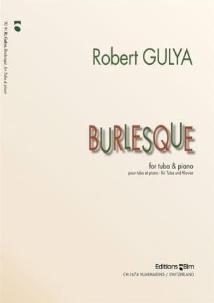 Burlesque - Robert Gulya - Partition - Tuba - laflutedepan.com