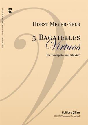 Horst Meyer-Selb - 5 Bagatelles Virtuos - Partition - di-arezzo.fr