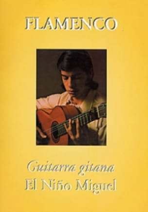 Nino Miguel El - Guitarra Gitana - Sheet Music - di-arezzo.co.uk