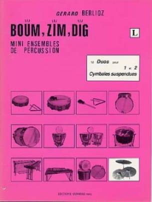 Boum, Zim, Dig. 12 Duos Volume L BERLIOZ Partition laflutedepan