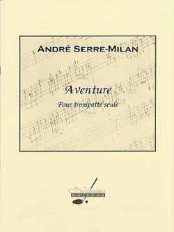 André Serre-Milan - Adventure - Sheet Music - di-arezzo.co.uk