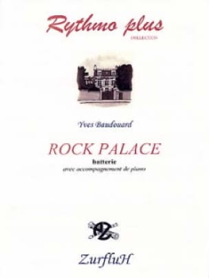 Rock Palace Yves Baudouard Partition Batterie - laflutedepan
