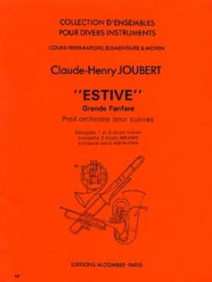 Estive - Grande Fanfare Claude-Henry Joubert Partition laflutedepan