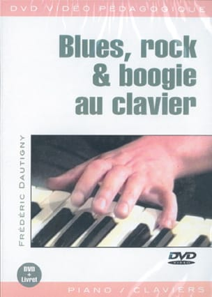 Frédéric Dautigny - DVD - Blues, Rock - Keyboard Boogie - Sheet Music - di-arezzo.co.uk