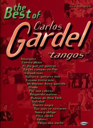 Carlos Gardel - The Best Of Carlos Gardel - Partition - di-arezzo.fr
