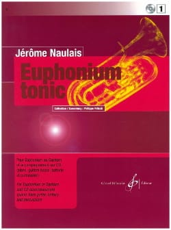 Jérôme Naulais - Euphonium Tonic Volume 1 - Sheet Music - di-arezzo.co.uk