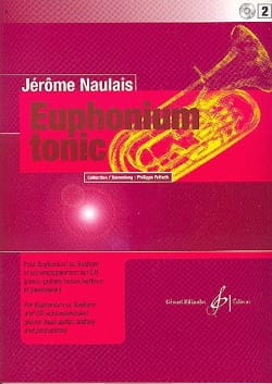 Euphonium Tonic Volume 2 Jérôme Naulais Partition Tuba - laflutedepan