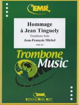 Jean François Michel - Hommage à Jean Tinguely - Partition - di-arezzo.fr