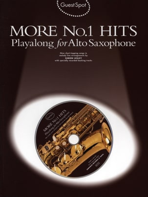 - Guest Spot - More N° 1 Hits Playalong For Alto Saxophone - Partition - di-arezzo.fr