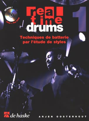 Arjen Oosterhout - Real Time Drums 1 - Tecniche di batteria studiando stili - Partitura - di-arezzo.it