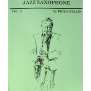 Peter Yellin - Jazz Saxophone Volume 3 - Sheet Music - di-arezzo.co.uk