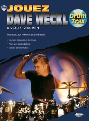 Dave Weckl - Play Dave Weckl Level 1, Volume 1 - Drum Trax - Sheet Music - di-arezzo.co.uk