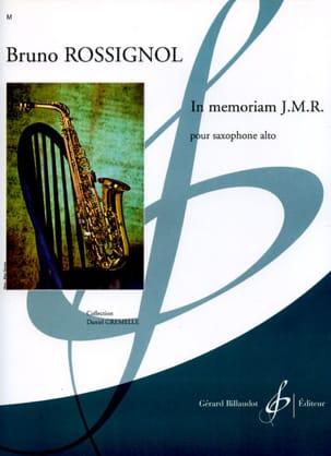 In Memoriam J.M.R. Bruno Rossignol Partition Saxophone - laflutedepan