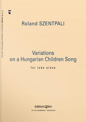 Variations On A Hungarian Children Song Roland Szentpali laflutedepan