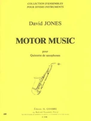 Motor Music - David Jones - Partition - Saxophone - laflutedepan.com