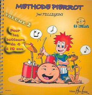 Méthode de Batterie Pierrot Volume 2 Joël Pellegrini laflutedepan