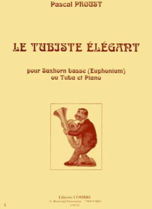 Le tubiste élégant Pascal Proust Partition Tuba - laflutedepan