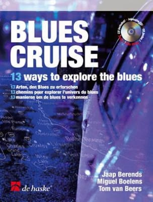 Berends Jaap / Boelens Miguel / Beers Tom Van - Blues Cruise - Partition - di-arezzo.fr