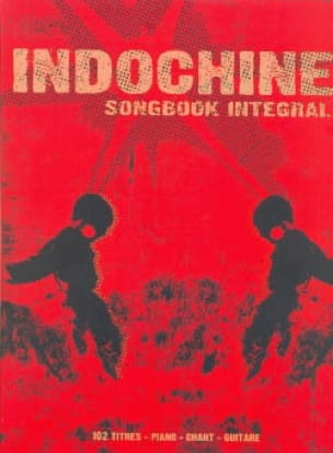 Songbook Integral - Indochine - Partition - laflutedepan.com