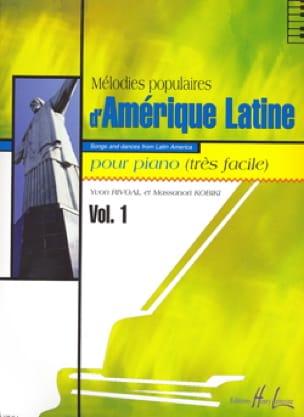 Rivoal Yvon / Kobiki Massanori - Mélodies Populaires D' Amérique Latine Volume 1 - Partition - di-arezzo.fr