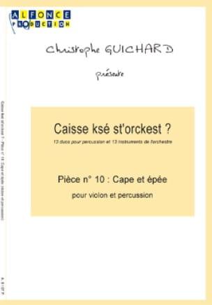Caisse Ksé St'orckest ? Pièce N° 10 Cape Et Epée laflutedepan