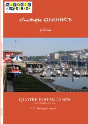 Christophe Guichard - Four Snapshots N ° 1 Boulogne, the Port .... - Sheet Music - di-arezzo.com