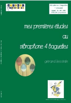 Gérard Lecointe - My first studies with vibraphone 4 sticks - Sheet Music - di-arezzo.co.uk