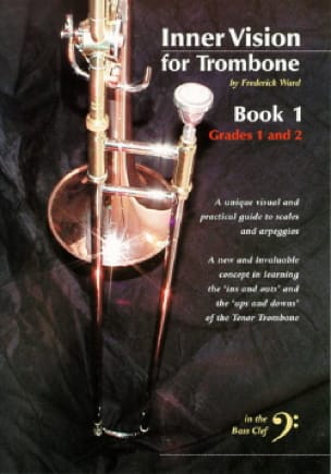 Frederick Ward - Inner Vision For Trombone Book 1 (Fa) - Partition - di-arezzo.fr
