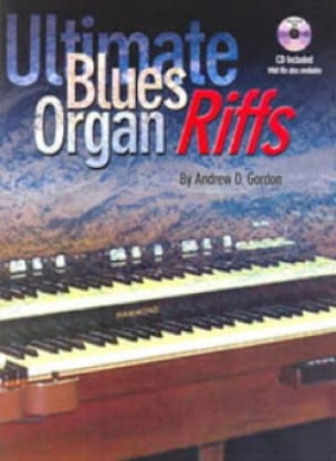 Andrew D. Gordon - Ultimate Blues Organ Riffs - Partition - di-arezzo.fr