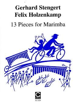 Stengert Gerhard / Holzenkamp Felix - 13 Pieces For Marimba - Partition - di-arezzo.fr