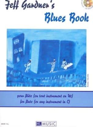 Jeff Gardner - Jeff Gardner's Blues Book - Sheet Music - di-arezzo.com