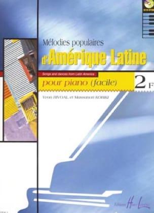 Rivoal Yvon / Kobiki Massanori - Mélodies Populaires D' Amérique Latine 2 F - Partition - di-arezzo.fr